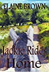 Jackie Rides Home (The Pony Chronicles Book 3)