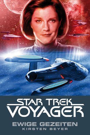 Ewige Gezeiten (Star Trek: Voyager, #8)