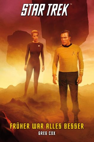 Früher war alles besser (Star Trek: The Original Series, #7)
