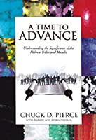 A Time to Advance: Understanding the Significance of the Hebrew Tribes and Months