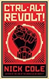 CTRL ALT Revolt! (Soda Pop Soldier, #0.5)