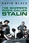 The Skipper's Dog Called Stalin (Harry Gilmour, #2)