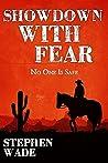 Showdown With Fear