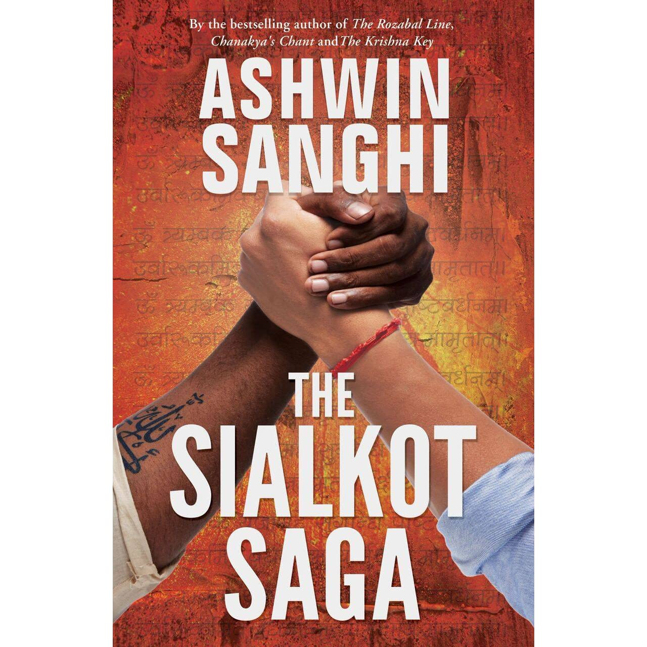 The Sialkot Saga By Ashwin Sanghi €� Reviews, Discussion, Bookclubs, Lists