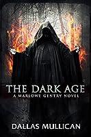 The Dark Age (Marlowe Gentry #2)