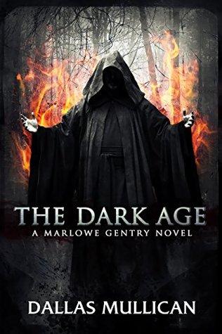 The Dark Age by Dallas Mullican