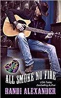 All Smoke No Fire (Red Hot Cajun Nights, #1)