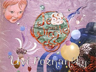 Jess and Wiggle (Imaginata Children's Books Book 1)