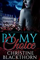 By My Choice (Bloodhavens, #0)