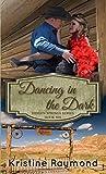 Dancing in the Dark (Hidden Springs #6)