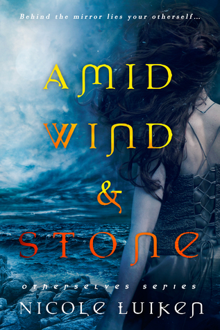 Amid Wind & Stone (Otherselves, #2)