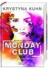 Der zweite Verrat (Monday Club, #2)