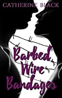 Barbed Wire Bandages (Lovers of Till Park Book 1)