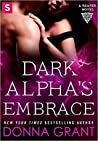 Dark Alpha's Embrace (Reaper #2; Dark World #24)
