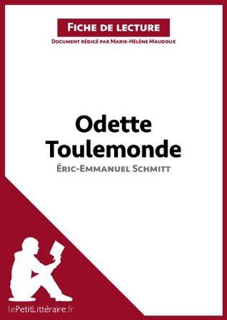 Odette Toulemonde d'Éric-Emmanuel Schmitt (Fiche de lecture): Résumé complet et analyse détaillée de l'oeuvre
