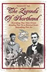 The Legends of Shorthand by Dominick M. Tursi
