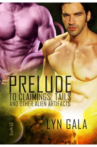 Prelude to Claimings, Tails, and Other Alien Artifacts (Claimings, #0.5)