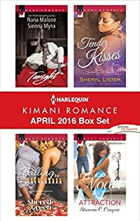 Harlequin Kimani Romance April 2016 Box Set: Tonight\Falling for Autumn\Tender Kisses\Model Attraction