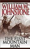 The First Mountain Man (Preacher/First Mountain Man)