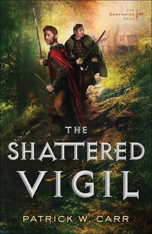 The Shattered Vigil (The Darkwater Saga, #2)