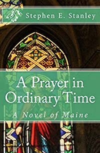 A Prayer in Ordinary Time: The Distant Drums of War (The Homefront Book 1)