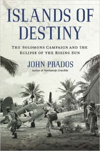 Islands of Destiny The Solomons Campaign and the Eclipse of the Rising Sun