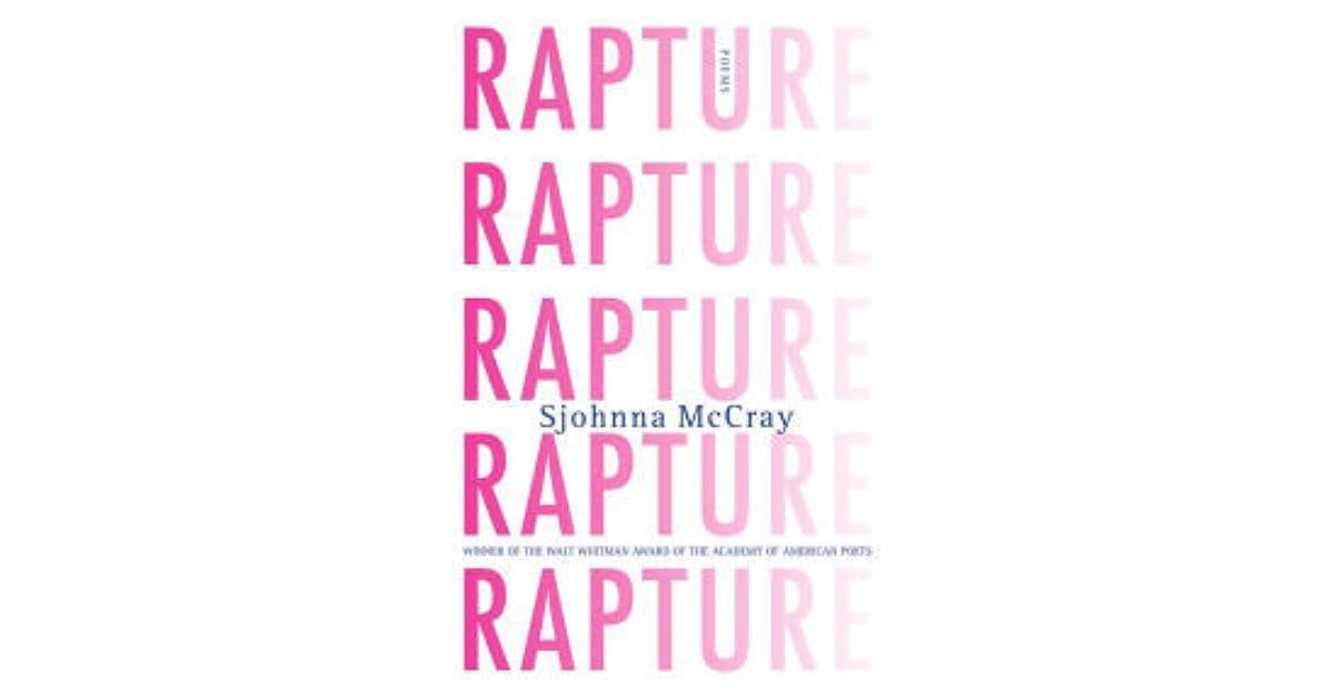 Rapture: Poems by Sjohnna McCray