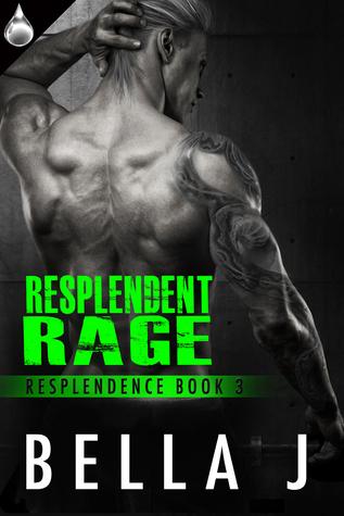 Resplendent Rage (Resplendence #3)