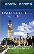 Unforgettable UK
