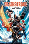 Deathstroke, Volume 2: God Killer