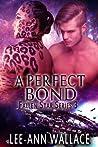 A Perfect Bond (Fallen Star Book 3)