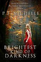 Brightest Kind of Darkness (Brightest Kind of Darkness, #1)