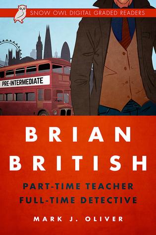 Brian British: Part-Time Teacher, Full-Time Detective