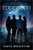 Edgewood (Edgewood Series, #1)
