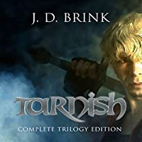 Tarnish: Complete Trilogy Edition: The Thunderstrike Saga