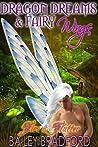 Dragon Dreams & Fairy Wings (Fire & Flutter, #1)