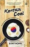 Korean Cool: Strategi Inovatif di Balik Ledakan Budaya Pop Korea