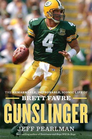 Gunslinger by Jeff Pearlman