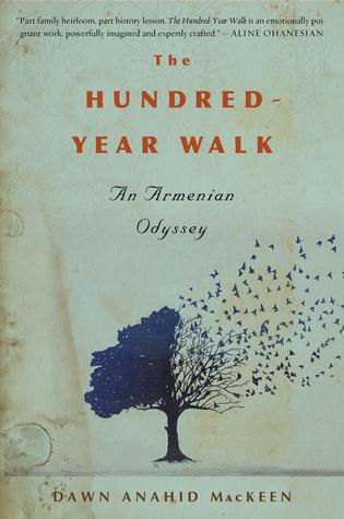 The Hundred-Year Walk: An Armenian Odyssey
