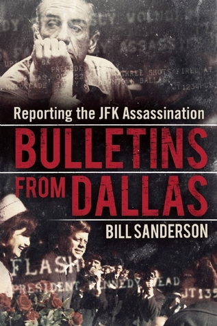 Bulletins from Dallas by Bill   Sanderson