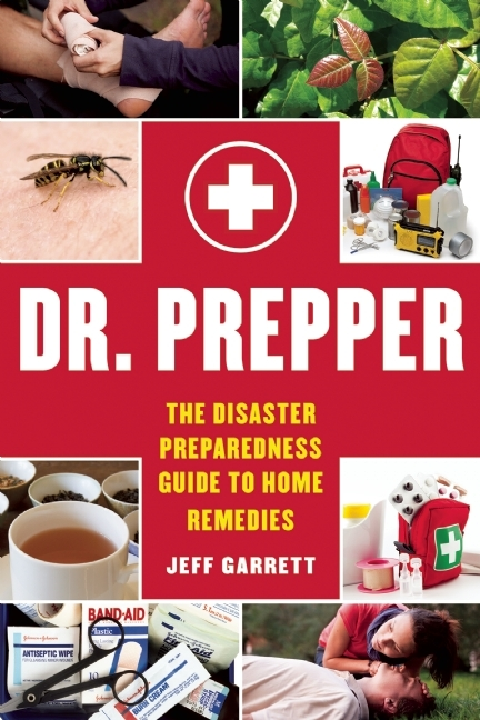 Dr-Prepper-the-disaster-preparedness-guide-to-home-remedies