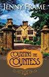 Courting the Countess (Axedale, #1)
