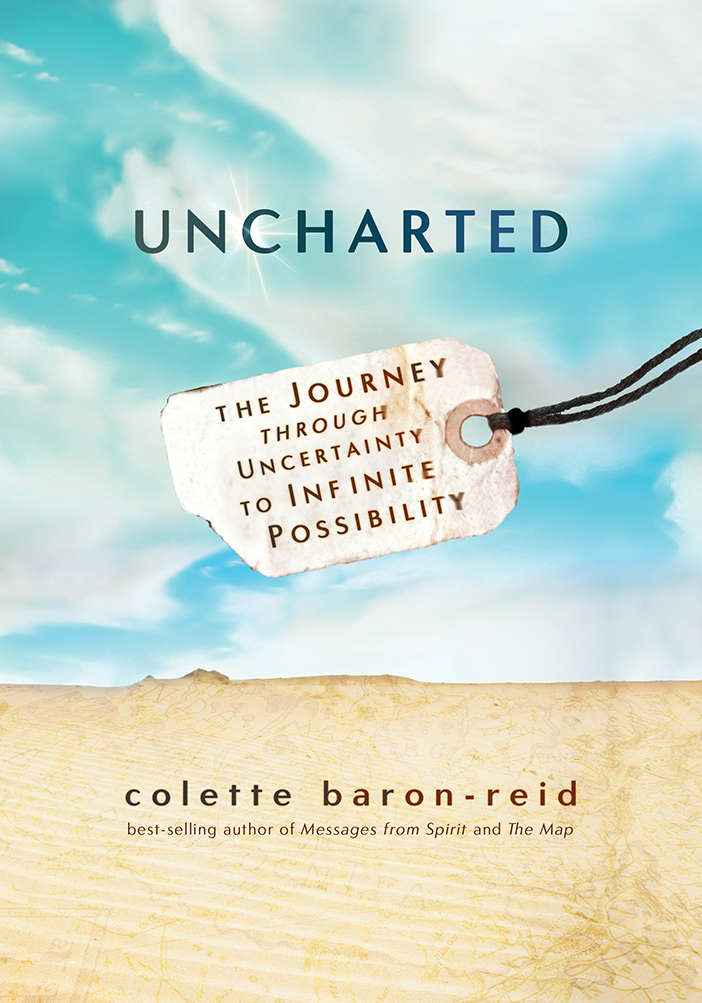 Uncharted  The Journey Through Uncertainty to Infinite Possibility