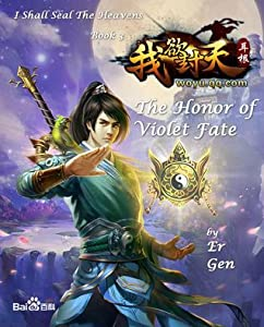 The Honor of Violet Fate (I Shall Seal the Heavens, #3)