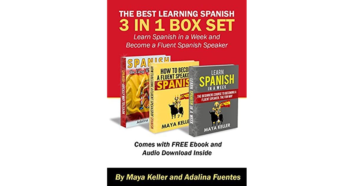 The Best Learning Spanish 3 in 1 Box Set (Free 5 and 1/2 hour