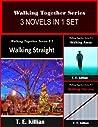 The Walking Together Series (3 Novels in 1 Set)