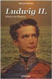Ludwig II.: König von Bayern