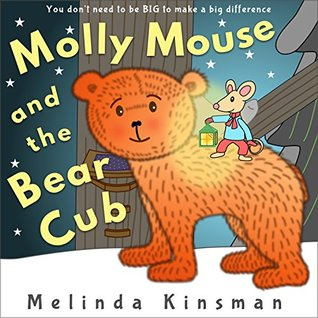 Molly Mouse and the Bear Cub (Top of the Wardrobe Gang Picture #9)