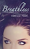 Breathless (Chasing Hearts, #2)