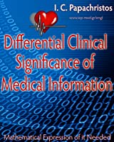 Differential Clinical Significance of Medical Information